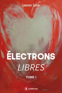 Lawrens Sohre - Electrons libres.