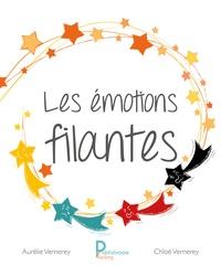 Chloé Vernerey et Aurélie Vernerey - Les émotions filantes.