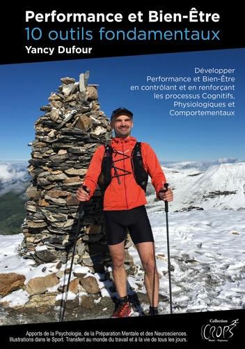Yancy Dufour - Performance et bien-être - 10 outils fondamentaux.