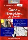 Puits Fleuri (Editions du) - Guide de l'électricien... de demain.