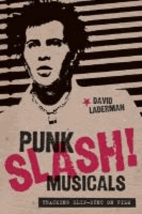 Punk Slash! Musicals - Tracking Slip-Sync on Film.