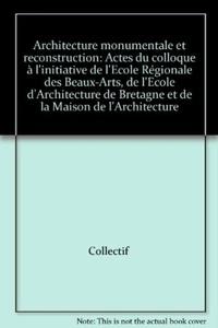 Pur - Architecture monumentale et reconstruction.