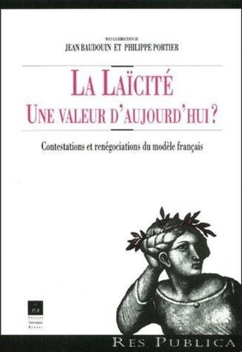 Pur - La laïcité, une valeur d'aujourd'hui ? Contestations et renégociations du modèle français.