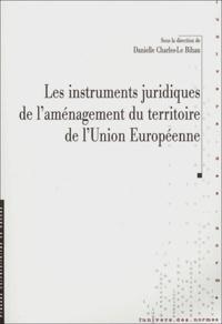 Lesmouchescestlouche.fr Les instruments juridiques de l'aménagement du territoire de l'Union Européenne Image