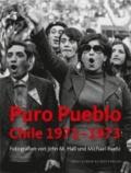 Puro Pueblo. Chile 1971-1973.