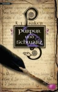 Purpur und Schwarz.