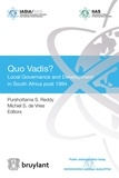 Purshottama Reddy - Quo Vadis ? - Local Governance and Development in South Africa post 1994.