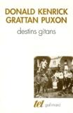 Puxon et  Kenrick - Destins gitans - Des origines à la solution finale.