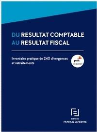 PWC - Du résultat comptable au résultat fiscal - Inventaire pratique de 240 divergences et retraitements.