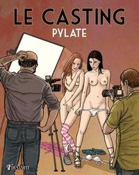 Pylate - Le casting.