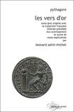 Pythagore - Les vers d'or - Texte grec original avec la traduction française littérale précédée d'un avertissement et suivie de notes explicatives.