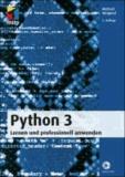 Python 3 - Lernen und professionell anwenden.