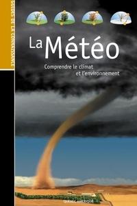 QA international Collectif - Les Guides de la connaissance - La Météo - Comprendre le climat et l'environnement.