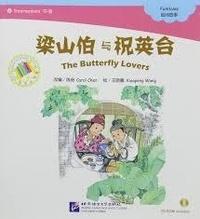 Qi Chen et Xiaopeng Wang - The Butterfly Lovers (Chinese Graded Readers INTERMEDIATE) | 梁山伯与祝英台 Liang Shanbo yu Zhu Yingtai.