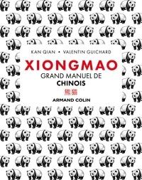 Qian Kan - Xiongmao - Grand manuel de chinois.