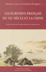 Qian Linsen et Christian Morzewski - Les écrivains français du XXe siècle et la Chine.