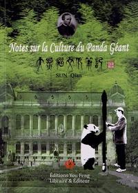 Qian Sun - Notes sur la culture du panda géant.