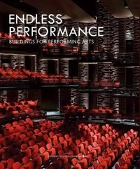 Qian Yin et Cong Zhao - Endless Performance - Buildings for Performing Arts.