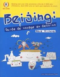 Qicheng Wang - Beijing : guide de voyage en dessins.