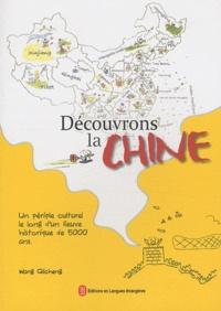 Qicheng Wang - Découvrons la Chine - Un périple culturel le long d'un fleuve historique de 5000 ans.