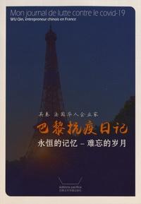Qin Wu - Mon journal de lutte contre le covid-19 - Wu Qin, entrepreneur chinois en France.