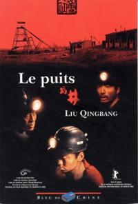 Qingbang Liu - Le puits.