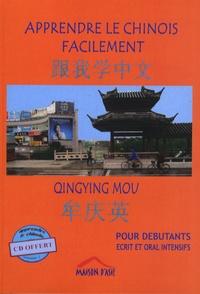 Qingying Mou - Apprendre le chinois facilement pour débutants. 1 CD audio