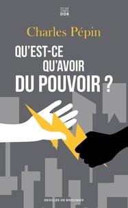 Ebooks en ligne gratuit sans téléchargement Qu'est-ce qu'avoir du pouvoir ? (French Edition) PDB 9782220097046