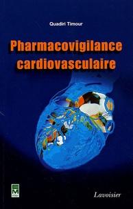 Quadiri Timour - Pharmacovigilance cardiovasculaire.