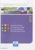 Qualibat - Nomenclature qualification et certification des entreprises de construction.