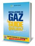 Qualigaz - Installations de gaz, le guide Qualigaz.