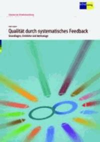 Qualität durch systematisches Feedback - Grundlagen, Einblicke und Werkzeuge.