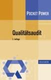 Qualitätsaudit - Planung und Durchführung von Audits nach DIN EN ISO 9001:2008.