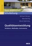 Qualitätsentwicklung - Verfahren, Methoden, Instrumente.