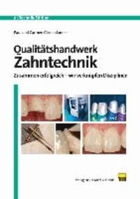 Qualitätshandwerk Zahntechnik - Zusammen erfolgreich - Wir verknüpfen Disziplinen.