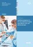 Qualitätsmanagement in der Gesundheitsversorgung nach DIN EN 15224 und DIN EN ISO 9001.