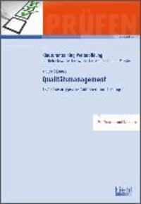 Qualitätsmanagement - 137 klausurtypische Aufgaben und Lösungen..