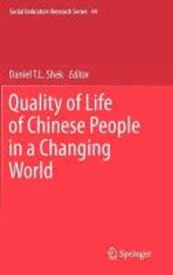 Daniel T. L. Shek - Quality of Life of Chinese People in a Changing World.