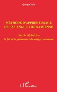 Quang Cho'n - Méthode d'apprentissage de la langue vietnamienne - Le flot de la quintessence du langage vietnamien.