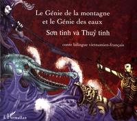 Le génie de la montagne et le génie des eaux - Conte bilingue vietnamien-français.pdf