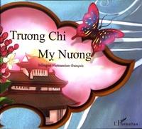 Quang Di Vo et  Nguyên-Nga - Truong Chi et My Nuong - Conte bilingue vietnamien-français.