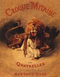 Quatrelles et Gustave Doré - Croque mitaine.