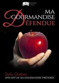 Quebec-s - Ma Gourmandise Défendue.