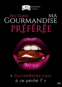 Quebec-s - Ma Gourmandise Préférée, tome 4.