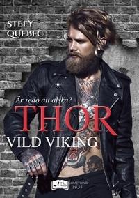 Quebec-s - Thor - Vild Viking.