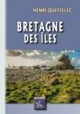Queffelec Henri - Bretagne des iles.