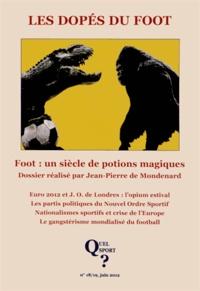 Jean-Pierre de Mondenard - Quel sport ? N° 18/19, Juin 2012 : Les dopés du foot.