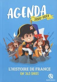 Quelle histoire ! - Agenda L'histoire de France en 365 dates.