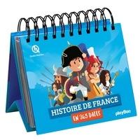 Quelle histoire ! - Calendrier Histoire de France en 365 dates.