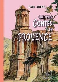 Paul Arène - Quelques contes de Provence.